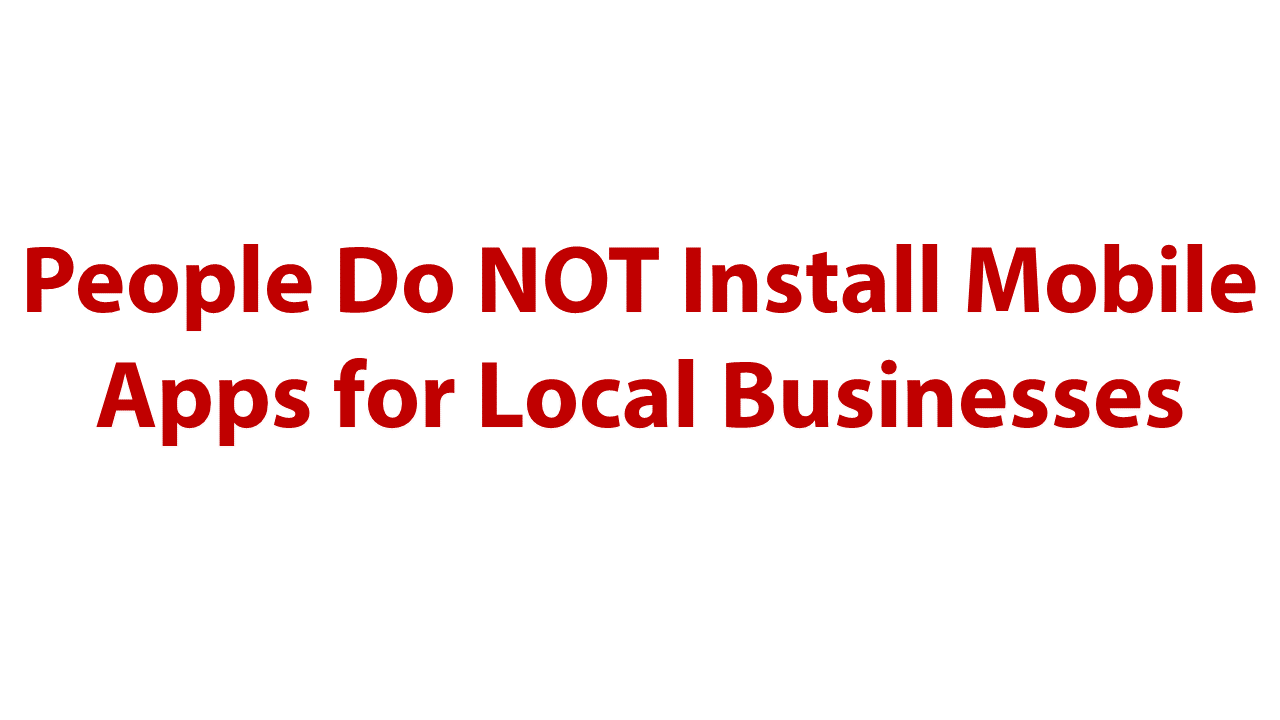 apps-for-local-businesses-rarely-work