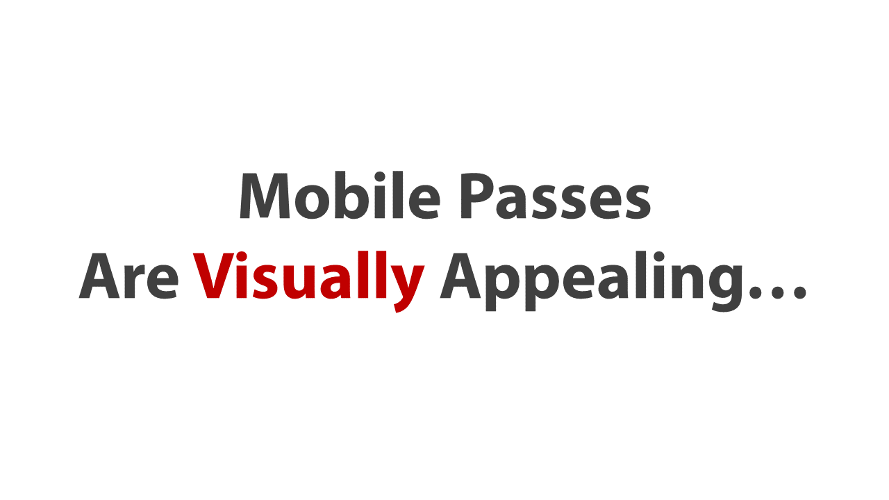 mobile-passes-are-visually-appealing